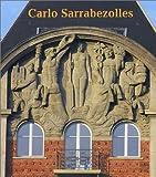 echange, troc Geneviève Sarrabezolles-Appert, Marie-Odile Lefèvre - Carlo Sarrabezolles : Sculpteur et statuaire, 1888-1971