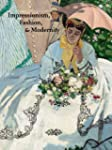 Impressionism, Fashion and Modernity