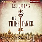 The Thief Taker Audiobook by C. S. Quinn Narrated by Napoleon Ryan