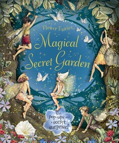 The Magical Secret Garden (Flower Fairies)