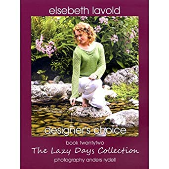 Elsebeth Lavold Lazy Days Collection Knitting Pattern Book