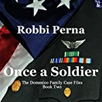 Once a Soldier | Robbi Perna
