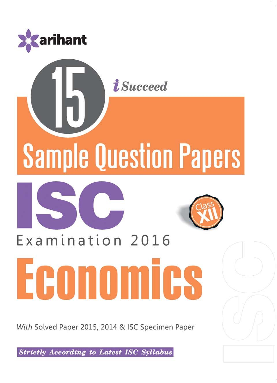 in buy 15 sample question papers isc economics class 12th  in buy 15 sample question papers isc economics class 12th old edition book online at low prices in 15 sample question papers isc economics