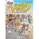 Les V�lomaniacs, Tome 5 :par Jean-Luc Garr�ra