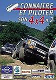 Connaître et piloter son 4x4 N°2 Sport Loisirs Pilotage 4x4 tout terrain