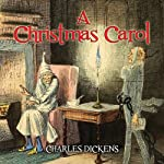 Charles Dickens' A Christmas Carol | Charles Dickens