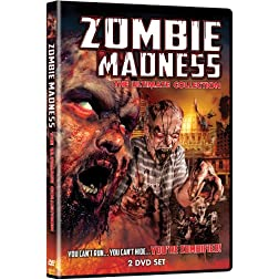 Zombie Madness: The Ultimate Collection