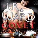 Covet: A Novel of the Fallen Angels (       UNABRIDGED) by J.R. Ward Narrated by Stephen Douglas