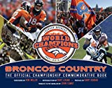 img - for Broncos Country: The Official Championship Commemorative Book book / textbook / text book