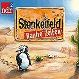 NDR 2 - Stenkelfeld - Rauhe Zeiten