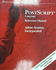 PostScript Language Reference by Adobe Systems Inc.