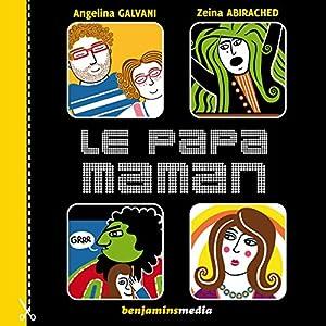 Le papa-maman | Livre audio