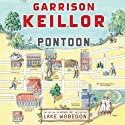 Pontoon: A Novel of Lake Wobegon (       UNABRIDGED) by Garrison Keillor Narrated by Garrison Keillor