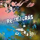 Re:TRAGRAS-リトラグラス-【B:初回限定盤】