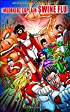Kim Chilman-Blair Medikidz Explain Swine Flu (Superheroes on a Medical Mission)