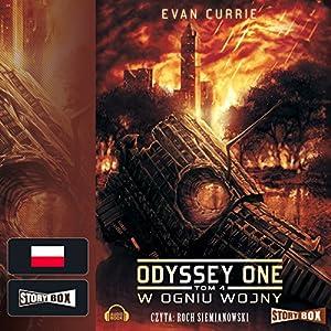 W ogniu wojny (Odyssey One 4) Audiobook