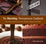 Hershey, Pennsylvania Cookbook: Fun T...