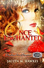 Once Enchanted A love story (Rockland Ranch Series)