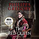 The Red Queen: A Novel Audiobook by Philippa Gregory Narrated by Bianca Amato