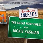 Ep. 8: The Great Northwest with Jackie Kashian | Jackie Kashian,Ken Jennings,Matt Braunger,Bri Pruett,Emma Arnold,Stacey Hallal,Jamie Lee,Adam Norwest,Andi Smith