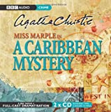 Agatha Christie A Caribbean Mystery: BBC Radio 4 Full-cast Dramatisation (BBC Radio Collection)