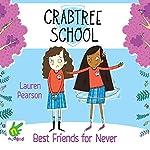Best Friends for Never: Crabtree School 2 | Lauren Pearson