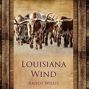 Louisiana Wind Audiobook