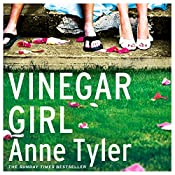 Vinegar Girl: The Taming of the Shrew Retold (Hogarth Shakespeare) | Anne Tyler