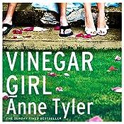 Vinegar Girl: The Taming of the Shrew Retold (Hogarth Shakespeare) | Anne Tyler