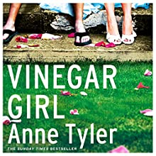 Vinegar Girl: The Taming of the Shrew Retold (Hogarth Shakespeare) Audiobook by Anne Tyler Narrated by Kirsten Potter