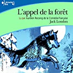 L'appel de la forêt | Jack London