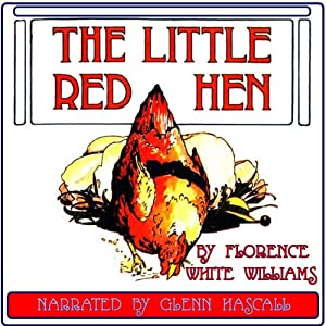 The Little Red Hen | [Florence White Williams]