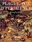 img - for Plague, Pox and Pestilence book / textbook / text book