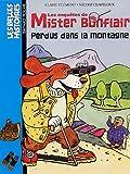 echange, troc Claire Clément - Les enquêtes de Mister Bonflair : Perdus dans la montagne