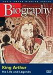 A&E  BIOGRAPHY: King Arthur: His Life...