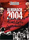 Almanach 2004 Lib�ration : 30 ans de r�volutions culturelles par Lib�ration