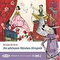 Die schönsten Märchen-Hörspiele Hörspiel von  Brüder Grimm Gesprochen von: Ina Peters, Antje Hagen