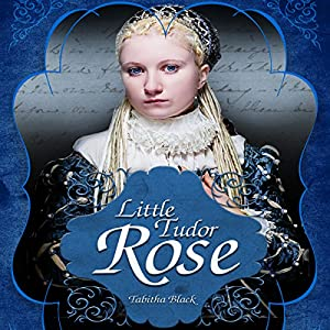 Little Tudor Rose Audiobook