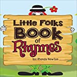 Little Folks Book of Rhymes | Rhonda Newton