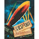 Get the Led Out: How Led Zeppelin Became the Biggest Band in the Worldby Denny Somach