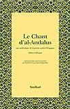 echange, troc Patrick Mégarbané, Hoa-Hoï Vuong - Le Chant d'al-Andalus : Une anthologie de la poésie arabe d'Espagne