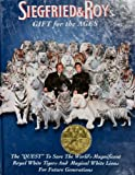 img - for Siegfried & Roy's Gift for the Ages (The