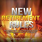 New Retirement Rules: Strategies for Succeeding in the Coming Economic Collapse Hörbuch von Dennis Tubbergen Gesprochen von: Alan Taylor