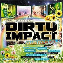 Dirty Impact Club Tour Vol. 3