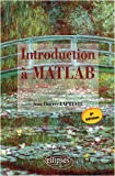 Introduction a Matlab Troisi�me Edition avec Matlab 7