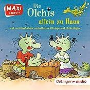 Die Olchis allein zu Haus | Erhard Dietl, Katharina Vöhringer, Ulrike Rogler