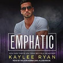 Emphatic: Souls Serenade Series, Book 1 Audiobook by Kaylee Ryan Narrated by Nelson Hobbs, Jillian Macie