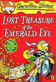 img - for Geronimo Stilton: Lost Treasure of the Emerald Eye (#1) by Geronimo Stilton (2012-03-01) book / textbook / text book