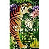 Le Vieux qui lisait des romans d'amourpar Luis Sep�lveda