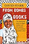 From Bombs to Books: Refugee children, their families, and an exceptional Canadian school